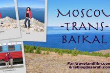 Moscou-trans-Baïkal, film sur mon voyage en transsibérien
